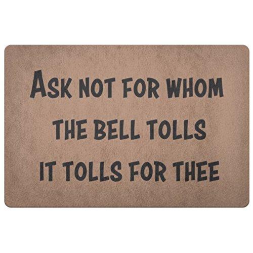 Personalized Doormat Ask not for whom the bell tolls- John Donne quote Doormats - Front Doormat - Door Mat Coir Doormat - Porch Decor - Wedding Gift - Housewarming Gift Rug