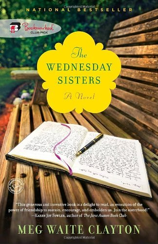 The Wednesday Sisters (Target Book Club) by Meg Waite Clayton (5-May-2009) Paperback