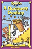 The Rowdy Romans:A Runaway Donkey (Sparks)