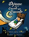 img - for Dejama que te cuente un cuento: Cuentos para so ar (Deja que te cuente un cuento) (Volume 1) (Spanish Edition) book / textbook / text book