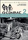 Geonbae, tome 2  par Hong