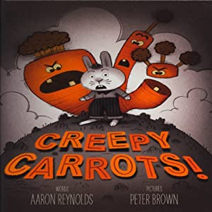Creepy Carrots Audiobook by Aaron Reynolds Narrated by James Naughton