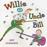 Willie and Uncle Bill, Amy Schwartz, 0823429075