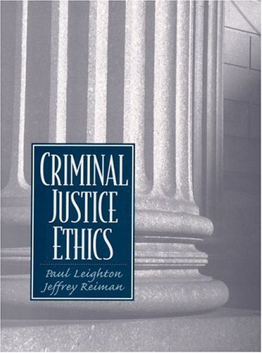 Download Criminal Justice Ethics: 1st (First) Edition pdf epub