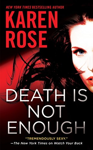 Book cover from Death Is Not Enough (The Baltimore Series) by Karen Rose