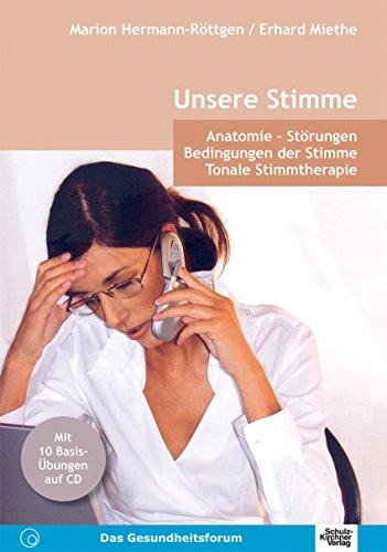 Amazon.com: Unsere Stimme: Anatomie - Störungen. Bedingungen der ...