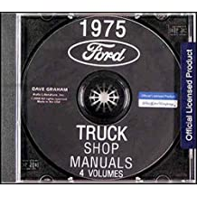 1975 FORD TRUCK VAN & PICKUP FACTORY REPAIR SHOP & SERVICE MANUAL CD - INCLUDES F100 F150 F250 F350 F500 F600 TO F1100, C-Series, H-Series, P-Series, B-Series, N-Series, HT-Series Bronco, Econoline, Parcel Delivery, Motor Home Chassis 75