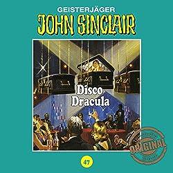 Disco Dracula (John Sinclair - Tonstudio Braun Klassiker 47)