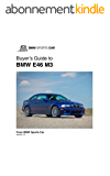 Buyer's Guide to the BMW E46 M3: Buying a BMW M3 (2001-2006) (English Edition)