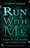 Run with Me, Christy Major, 149055940X