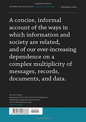 f23c1e215f Information and Society (The MIT Press Essential Knowledge Series)   Amazon.co.uk  Michael Buckland  9780262533386  Books