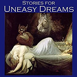 Stories for Uneasy Dreams