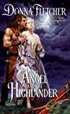 The Angel and the Highlander, Donna Fletcher, 0061712981