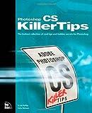Adobe Photoshop CS Killer Tips, Scott Kelby and Felix Nelson, 0735713561