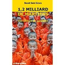 """1,2 milliard de martiens / Les """"vrais"""" chinois au quotidien (French Edition)"""