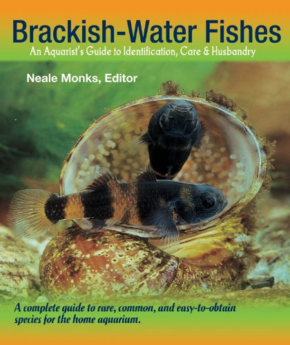 - Brackish Water Fishes: An Aquarist's Guide to Identification, Care and Husbandry