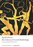 The Library of Greek Mythology, Apollodorus, 0199536325