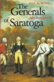 The Generals of Saratoga : John Burgoyne and Horatio Gate, Mintz, Max M., 0300047789