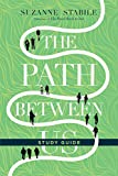#7: The Path Between Us Study Guide