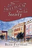 Front cover for the book The Sweetgum Knit Lit Society by Beth Pattillo