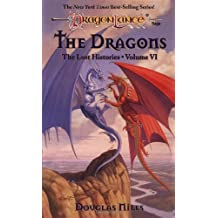 The Dragons: The Lost Histories, Volume VI