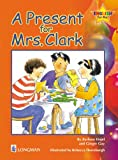 A Present for Mrs. Clark Storybook 9: English for Me! (English for Me! Storybooks), Barbara Hojel, Ginger Guy, 0201351323