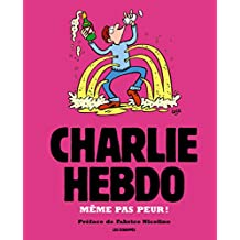 Charlie Hebdo: Même pas peur!