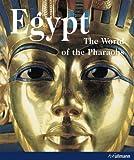 Egypt: The World of the Pharaohs [Hardcover] [2011] (Author) Regine Schulz, Matthias Seidel