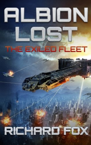Albion Lost (The Exiled Fleet) (Volume 1) [Richard Fox] (Tapa Blanda)