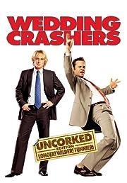 Wedding Crashers (Uncorked Edition)…