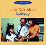 Let's Talk about Epilepsy, Melanie Apel Gordon, 0823954145