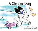 Clever Dog, Jefferson Finney, 1566478456