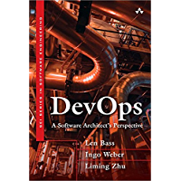 DevOps: A Software Architect's Perspective (SEI Series in Software Engineering) (English Edition)