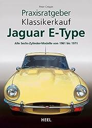 Jaguar E - Type: Alle Sechszylinder-Modelle von 1961 bis 1971