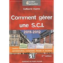 COMMENT GÉRER UNE S.C.I. 6E ÉD.
