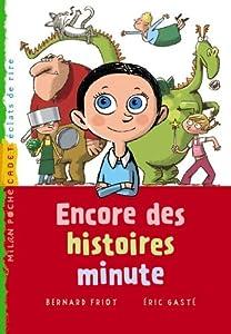 """Afficher """"Encore des histoires minutes"""""""