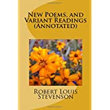 New Poems, and Variant Readings (Annotated)