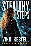 Stealthy Steps (Nanostealth | Book 1) by  Vikki Kestell in stock, buy online here