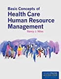 Best LEARNING RESOURCES Hospitals - Basic Concepts Of Health Care Human Resource Management Review