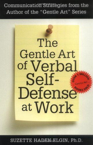 The Gentle Art of Verbal Self-Defense at Work by Suzette Haden Elgin - Shopping Mall Elgin