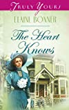 The Heart Knows by Elaine Bonner front cover