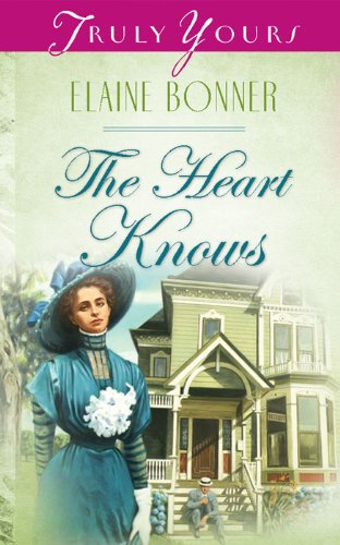 The Heart Knows (Truly Yours Digital Editions Book 484)