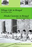 Village Life in Bengal Hindu Customs in Bengal, Richard Stevenson, 0595362338