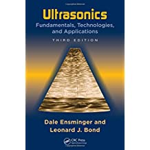 Ultrasonics: Fundamentals, Technologies, and Applications, Third Edition