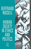 Human Society in Ethics and Politics, Bertrand Russell, 0415083001