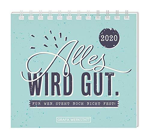 Mini Kalender 2020 'Alles Wird Gut'
