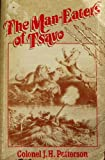 The Man-Eaters of Tsavo and other East African Adventures by J. Patterson (1988-03-11)