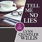 Tell Me No Lies | Lynn Chandler Willis