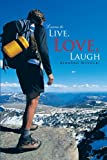 Learn to Live, Love, Laugh, Bernard Wysocki, 1462062660