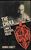 img - for The Cheka: Lenin's Political Police book / textbook / text book